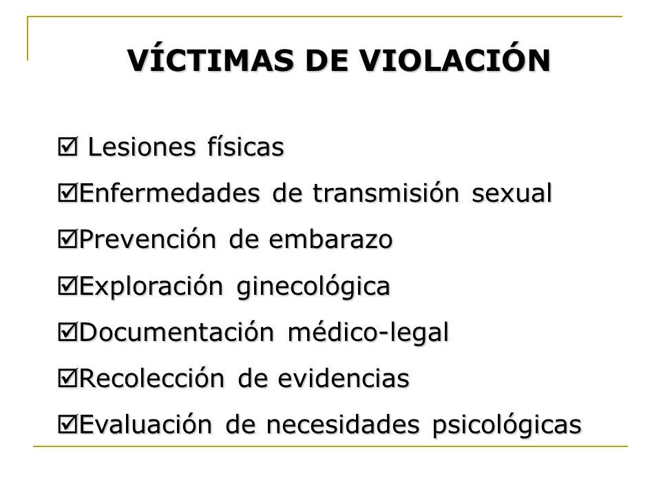 VÍCTIMAS DE VIOLACIÓN Lesiones físicas
