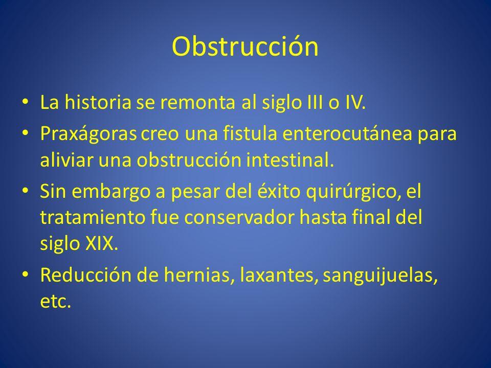 Obstrucción La historia se remonta al siglo III o IV.