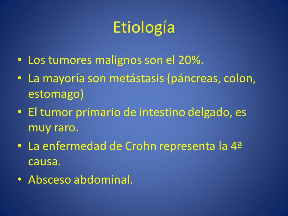 Etiología Los tumores malignos son el 20%.