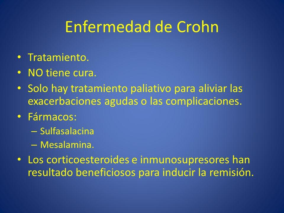 Enfermedad de Crohn Tratamiento. NO tiene cura.