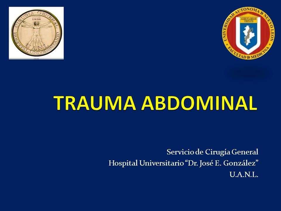 TRAUMA ABDOMINAL Servicio de Cirugía General
