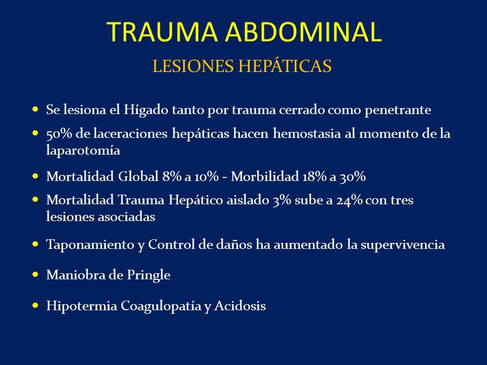 TRAUMA ABDOMINAL LESIONES HEPÁTICAS