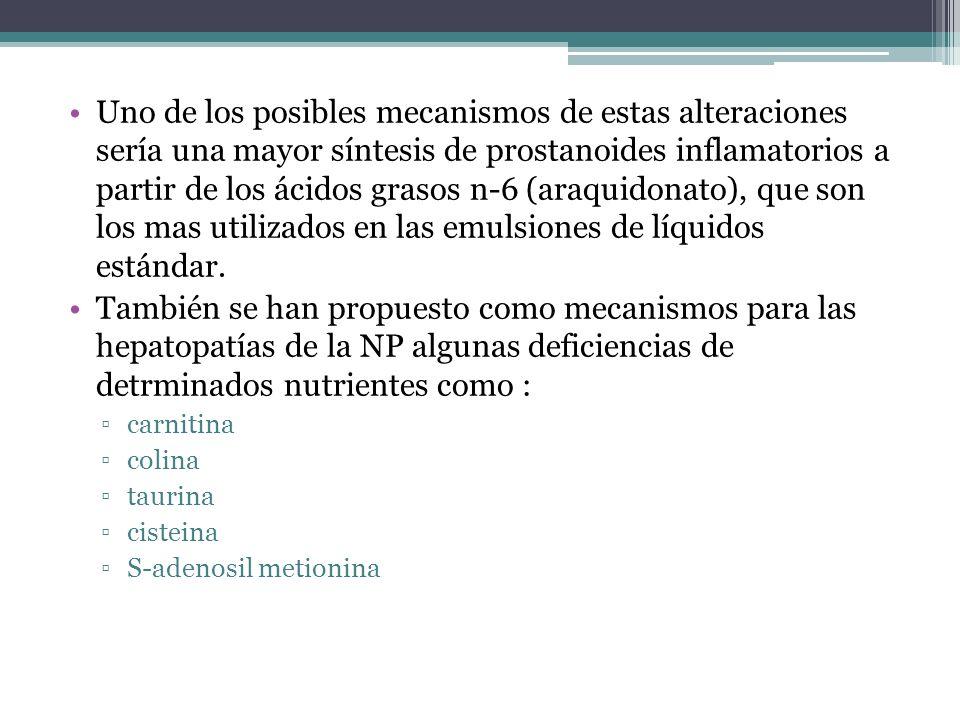 Uno de los posibles mecanismos de estas alteraciones sería una mayor síntesis de prostanoides inflamatorios a partir de los ácidos grasos n-6 (araquidonato), que son los mas utilizados en las emulsiones de líquidos estándar.