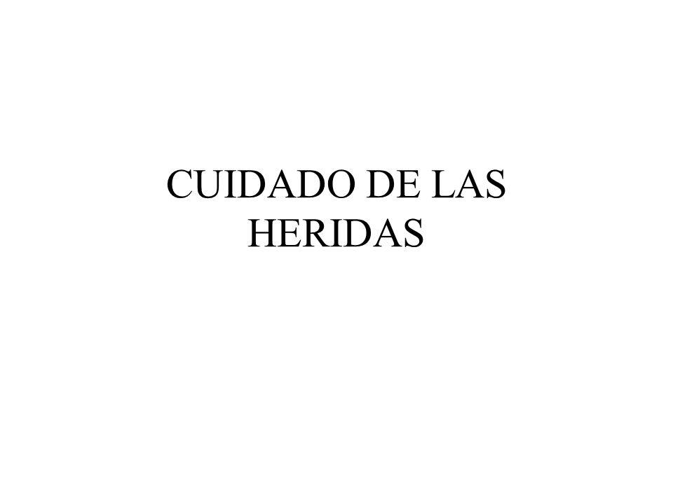 CUIDADO DE LAS HERIDAS