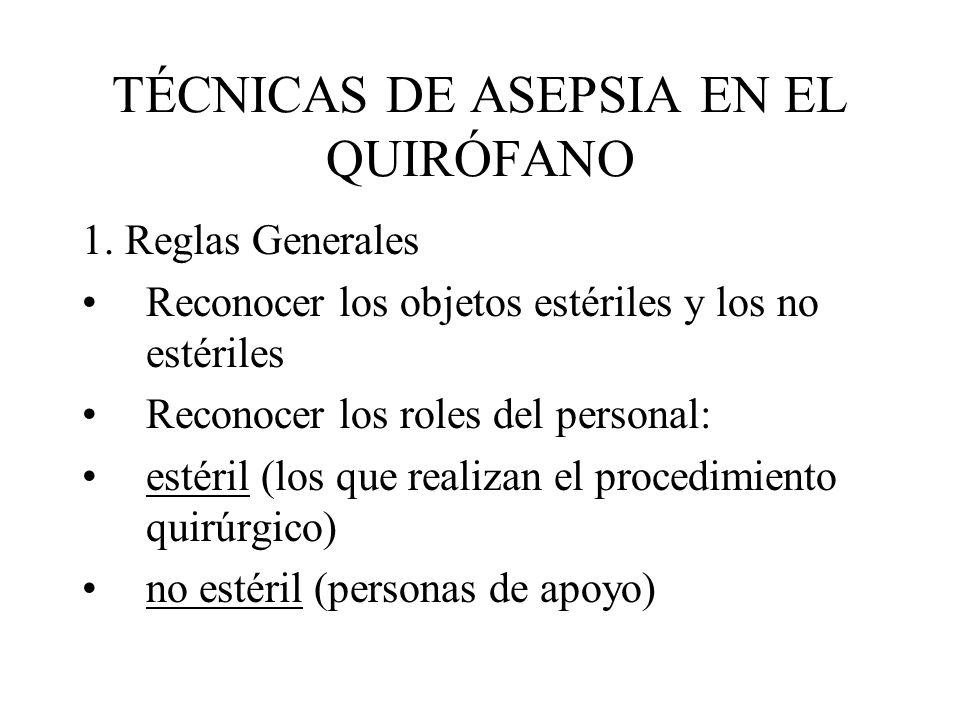 TÉCNICAS DE ASEPSIA EN EL QUIRÓFANO
