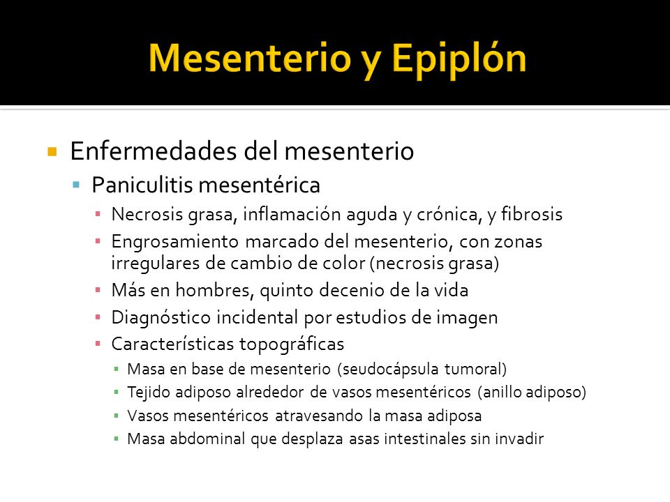 Mesenterio y Epiplón Enfermedades del mesenterio