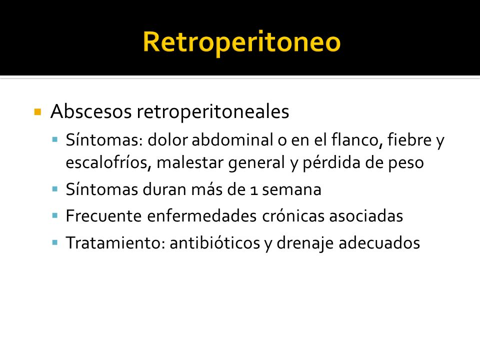 Retroperitoneo Abscesos retroperitoneales