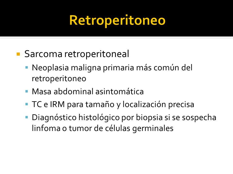 Retroperitoneo Sarcoma retroperitoneal