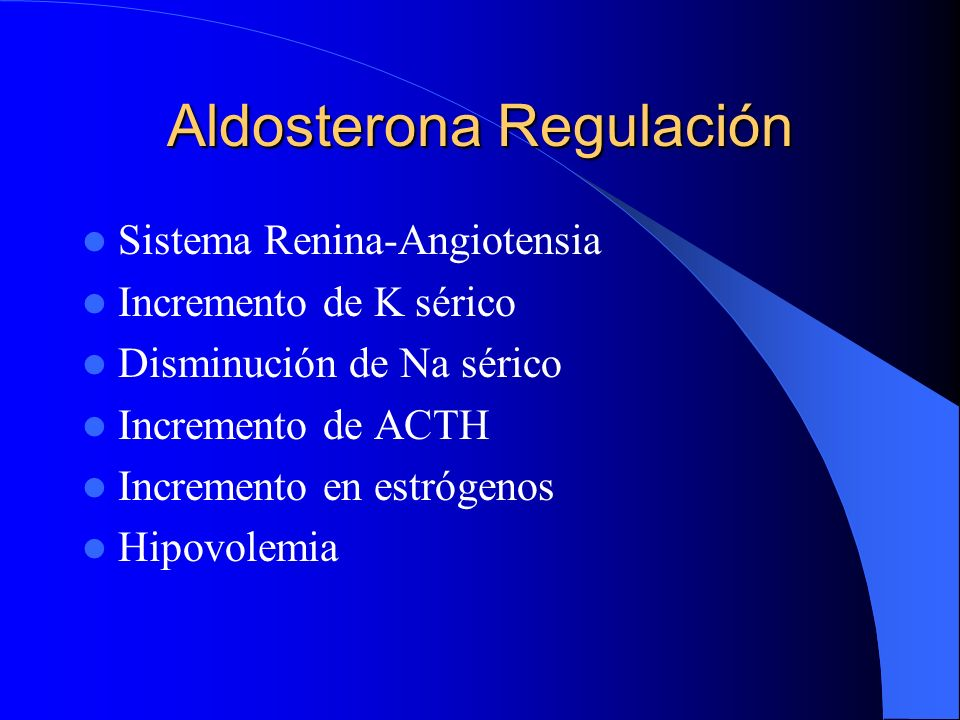Aldosterona Regulación