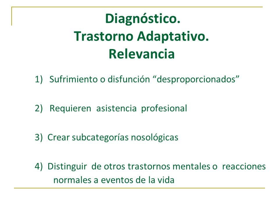 Diagnóstico. Trastorno Adaptativo. Relevancia