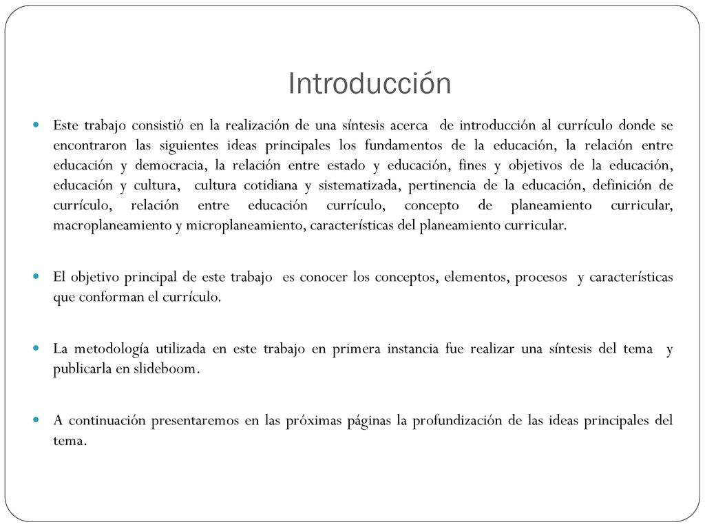 Currículo Síntesis de Introducción al Currículo Por: Wendy Castillo ...