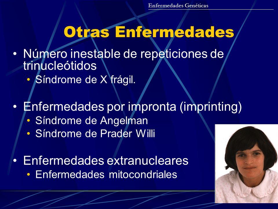 Otras Enfermedades Número inestable de repeticiones de trinucleótidos