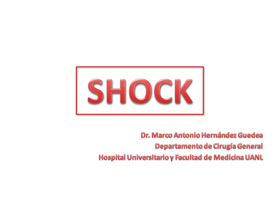 SHOCK Dr. Marco Antonio Hernández Guedea