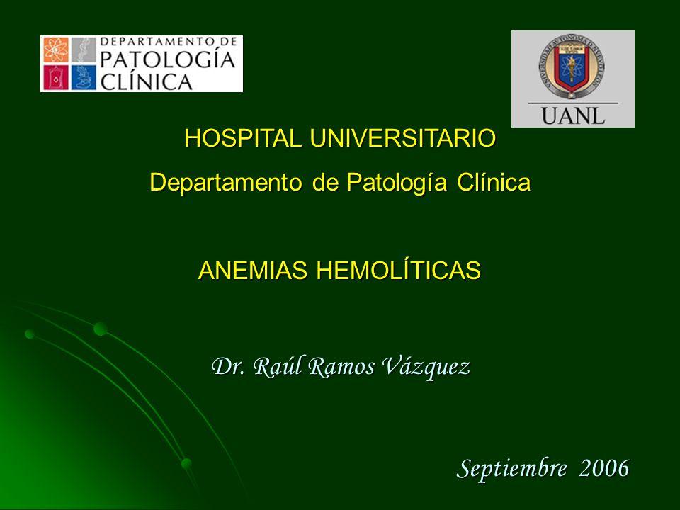 Dr. Raúl Ramos Vázquez Septiembre 2006 HOSPITAL UNIVERSITARIO