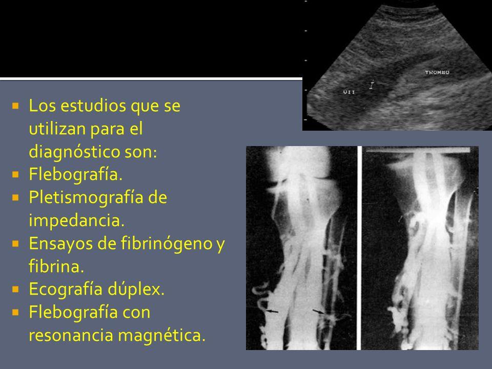 Los estudios que se utilizan para el diagnóstico son: