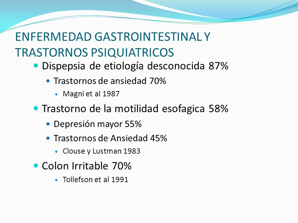 ENFERMEDAD GASTROINTESTINAL Y TRASTORNOS PSIQUIATRICOS