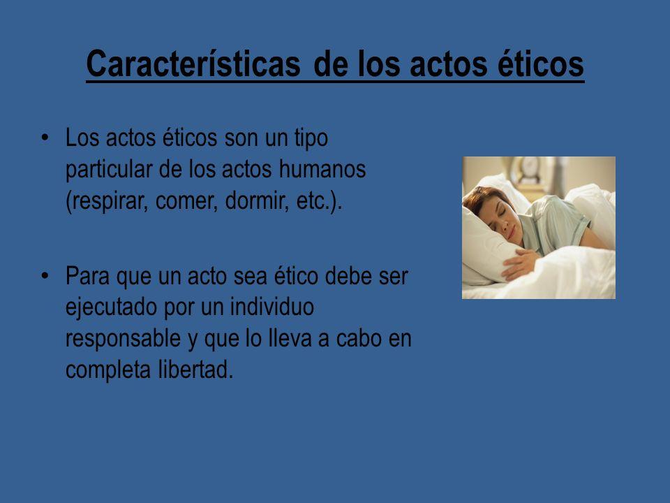 Características de los actos éticos