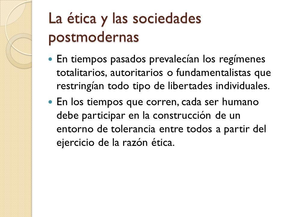 La ética y las sociedades postmodernas
