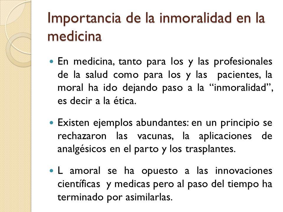 Importancia de la inmoralidad en la medicina