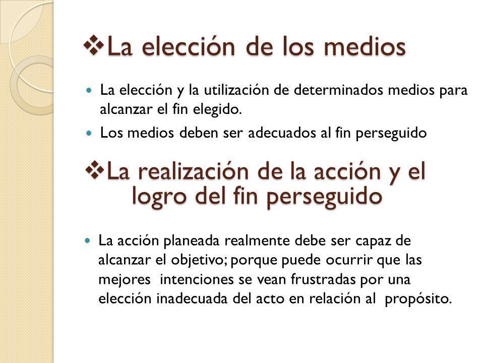 La elección de los medios