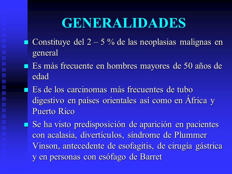 GENERALIDADES Constituye del 2 – 5 % de las neoplasias malignas en general. Es más frecuente en hombres mayores de 50 años de edad.