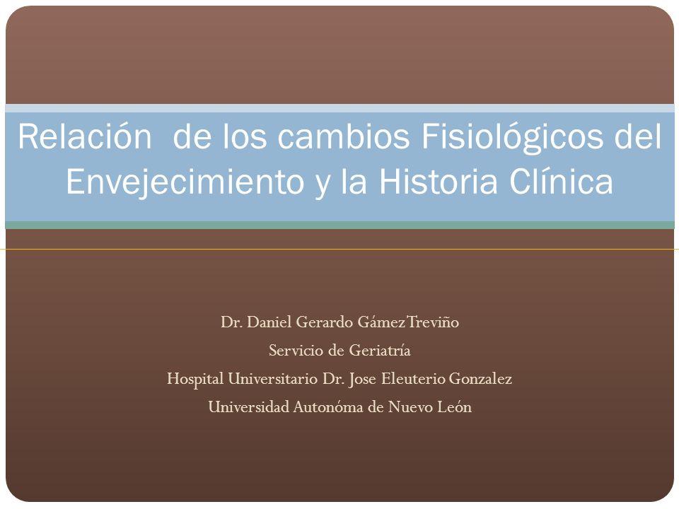 Relación de los cambios Fisiológicos del Envejecimiento y la Historia Clínica