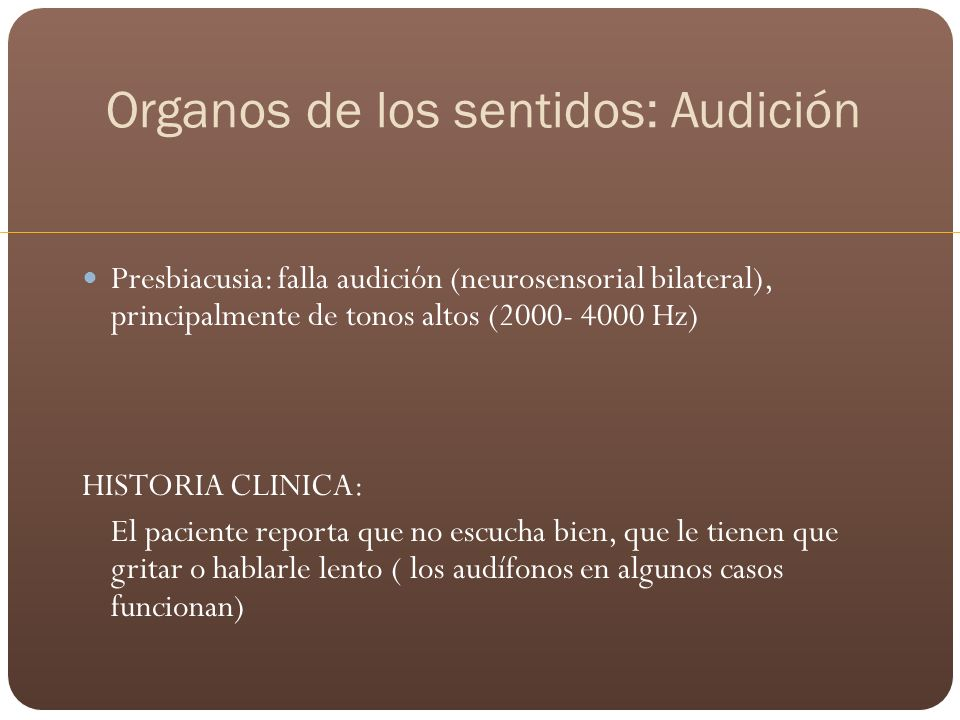 Organos de los sentidos: Audición