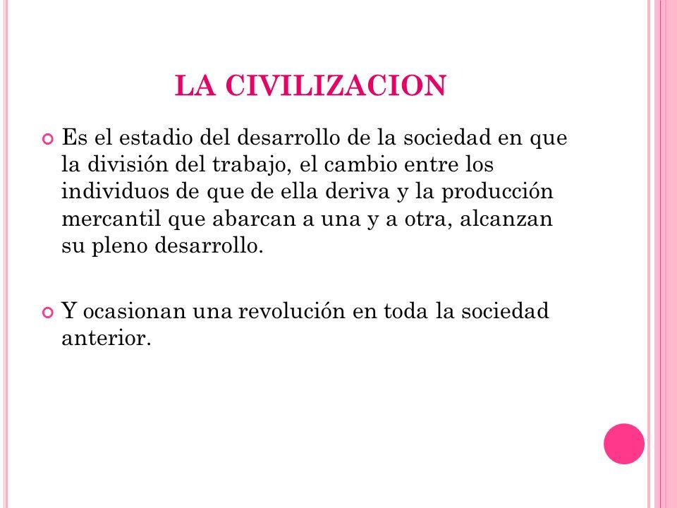 LA CIVILIZACION