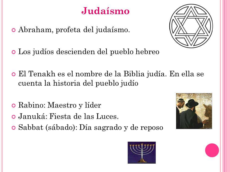 Judaísmo Abraham, profeta del judaísmo.