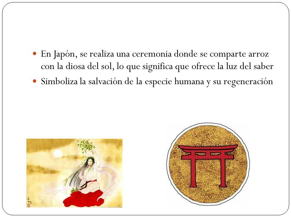 En Japón, se realiza una ceremonia donde se comparte arroz con la diosa del sol, lo que significa que ofrece la luz del saber