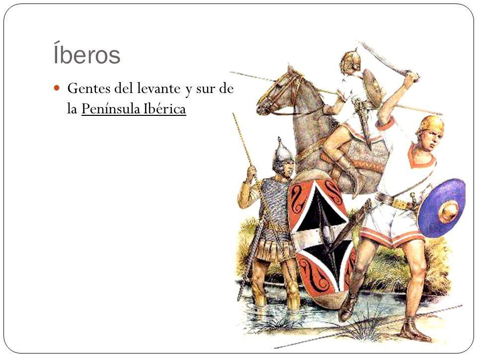Íberos Gentes del levante y sur de la Península Ibérica
