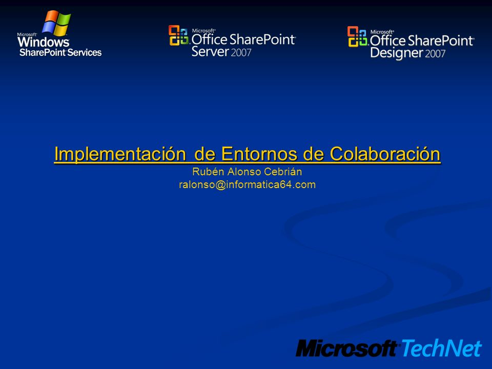 Implementación de Entornos de Colaboración Rubén Alonso Cebrián ralonso@informatica64.com