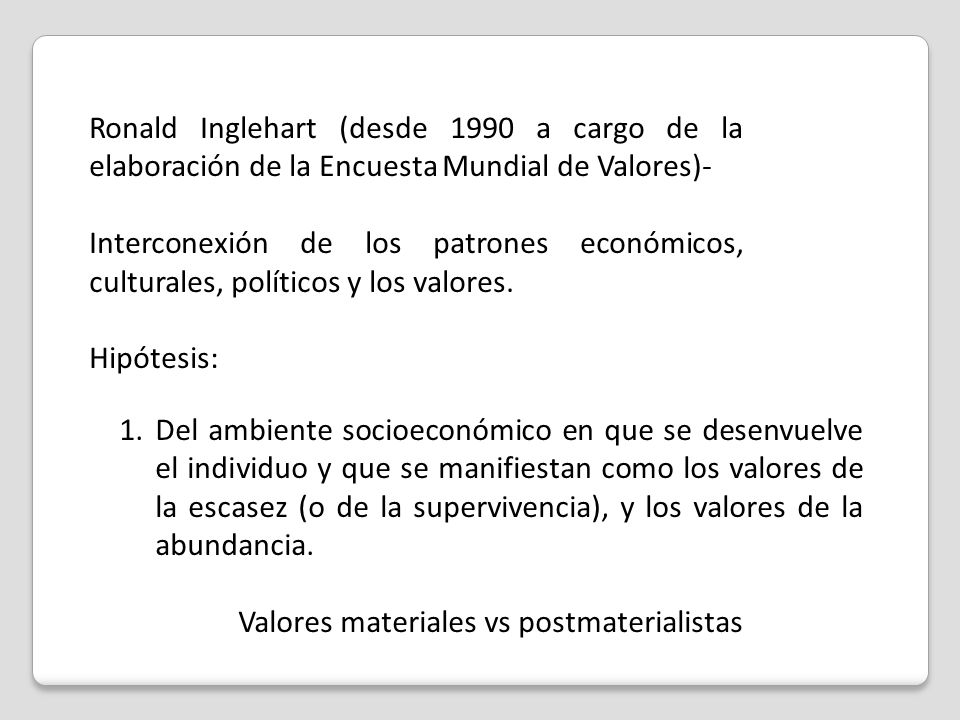 Valores materiales vs postmaterialistas