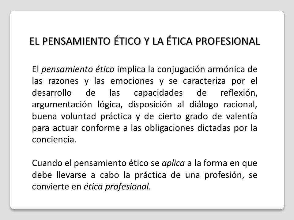 EL PENSAMIENTO ÉTICO Y LA ÉTICA PROFESIONAL