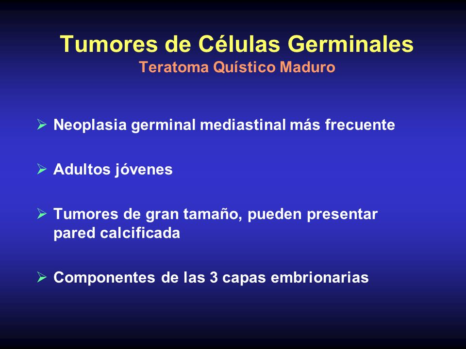 Tumores de Células Germinales Teratoma Quístico Maduro