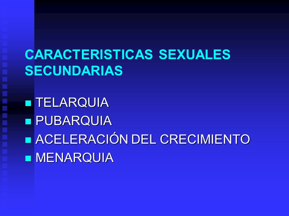 CARACTERISTICAS SEXUALES SECUNDARIAS