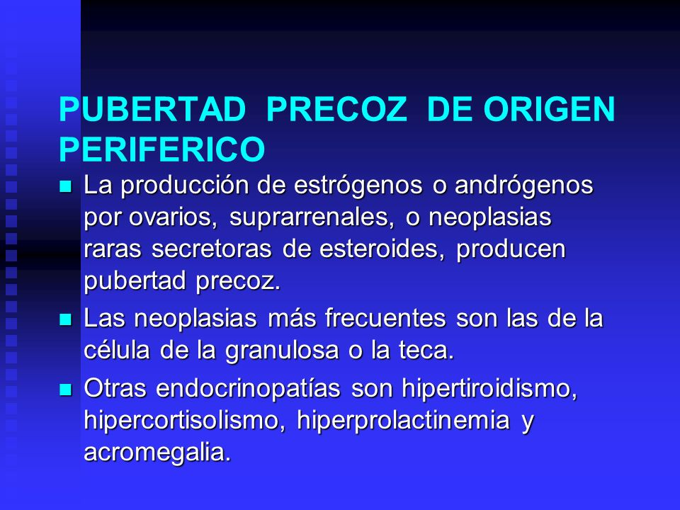 PUBERTAD PRECOZ DE ORIGEN PERIFERICO