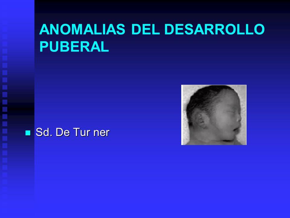 ANOMALIAS DEL DESARROLLO PUBERAL