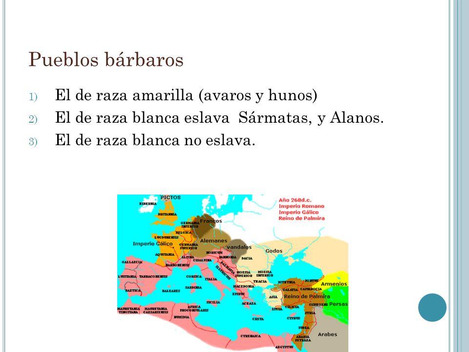 Pueblos bárbaros El de raza amarilla (avaros y hunos)