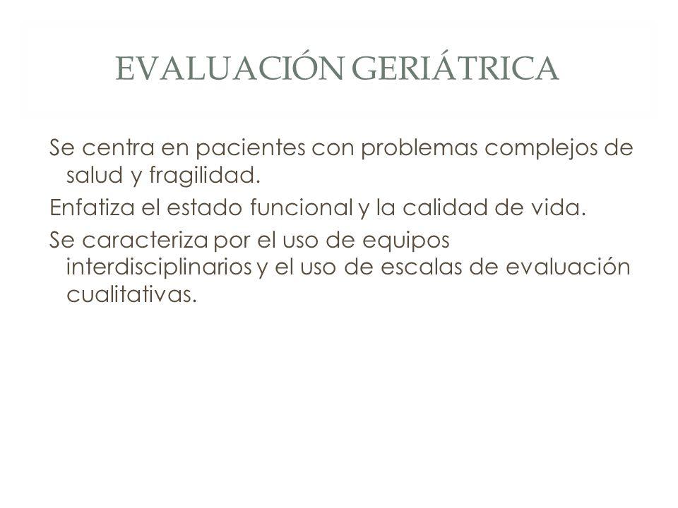 Evaluación Geriátrica