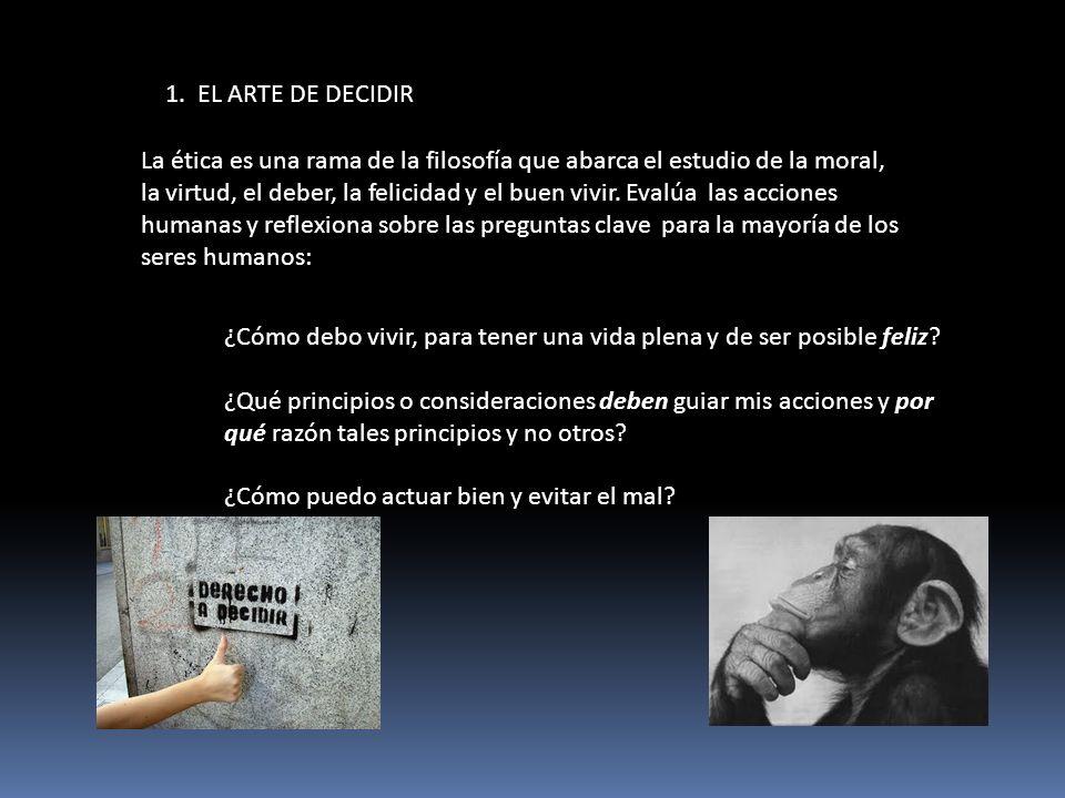 1. EL ARTE DE DECIDIR