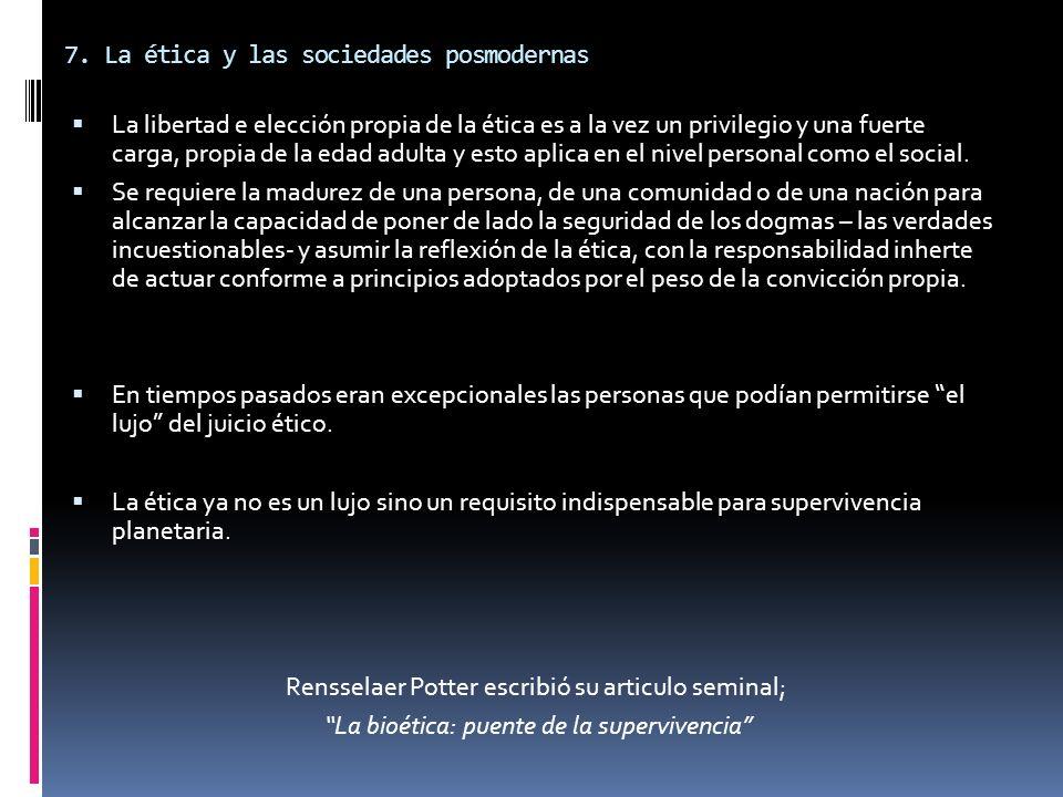 7. La ética y las sociedades posmodernas