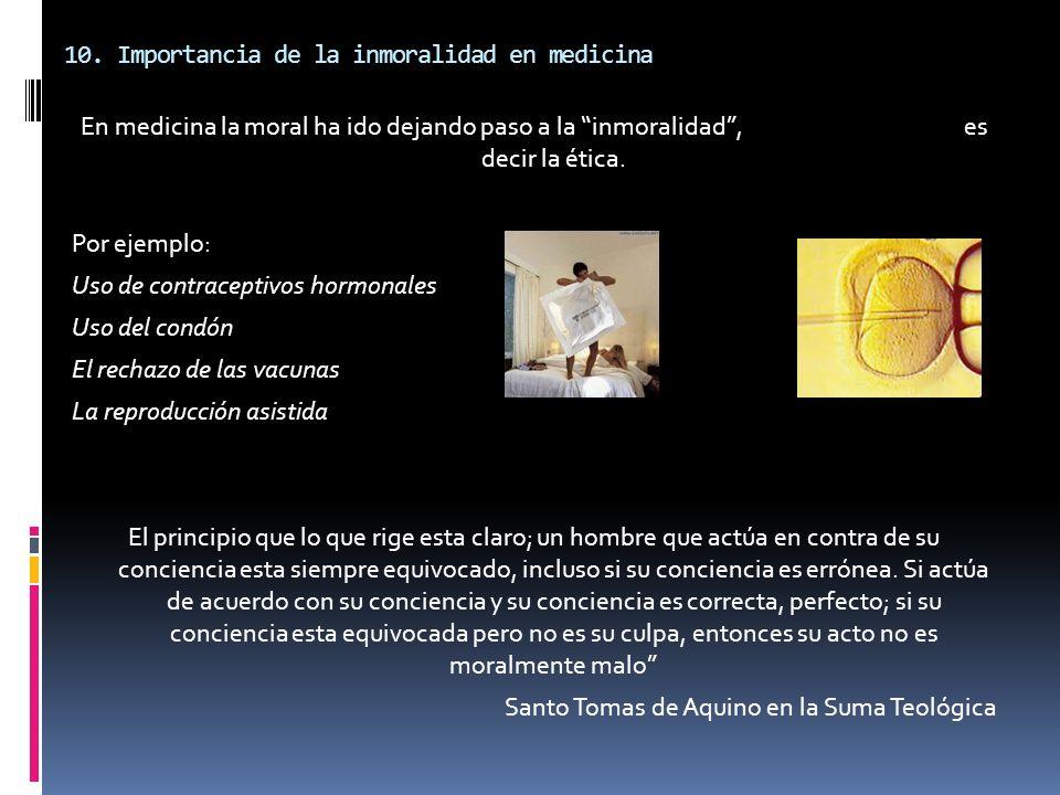 10. Importancia de la inmoralidad en medicina
