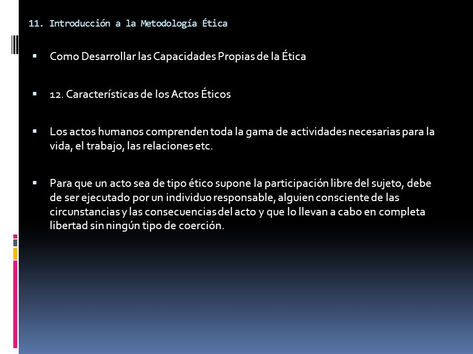 11. Introducción a la Metodología Ética