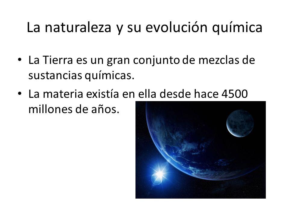 La naturaleza y su evolución química