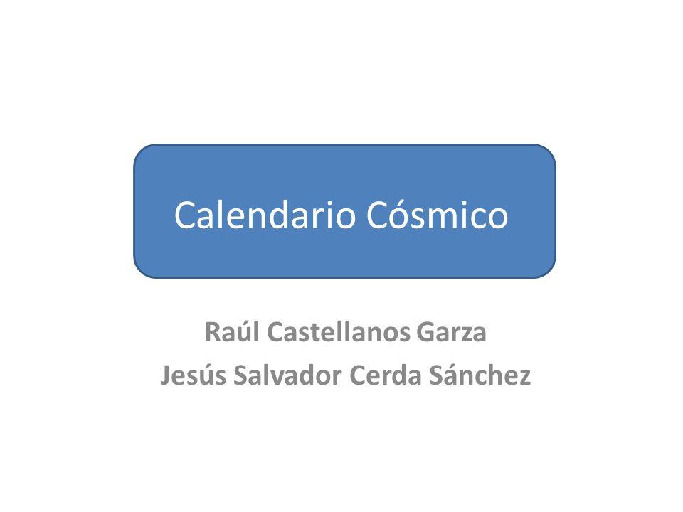 Raúl Castellanos Garza Jesús Salvador Cerda Sánchez