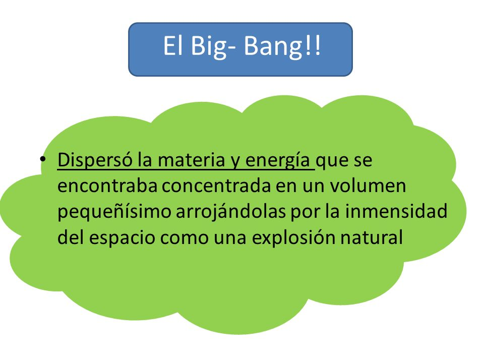 El Big- Bang!!