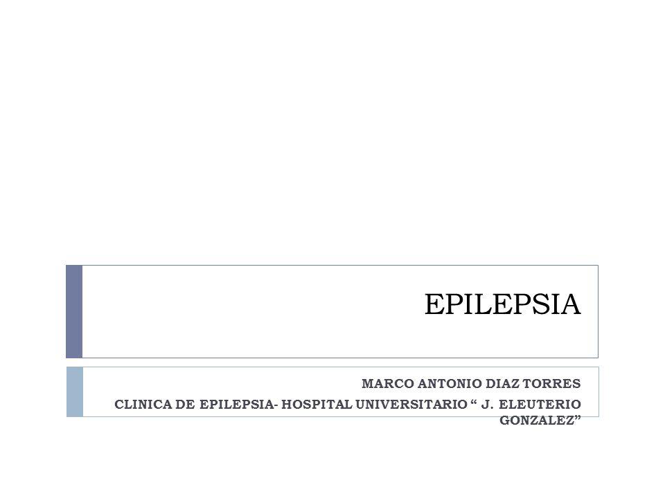 EPILEPSIA MARCO ANTONIO DIAZ TORRES