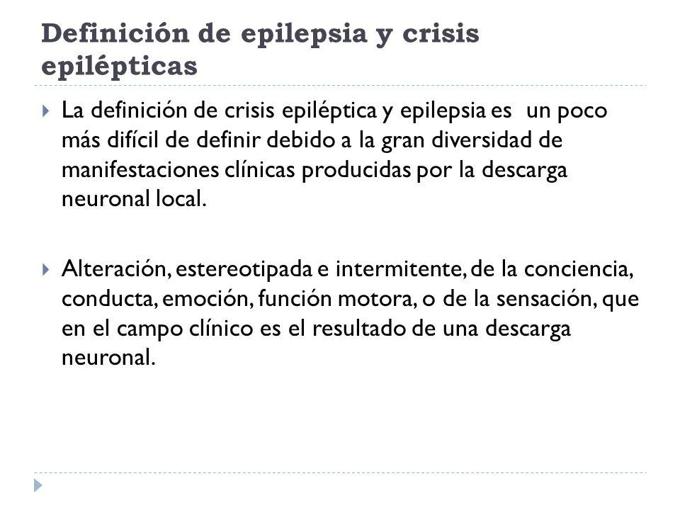 Definición de epilepsia y crisis epilépticas