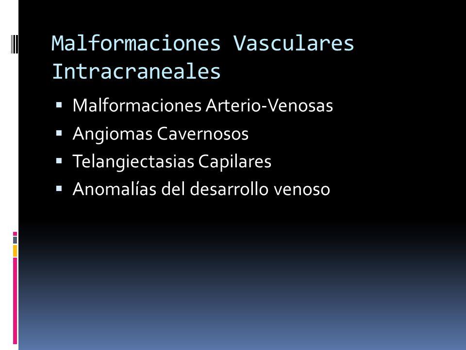 Malformaciones Vasculares Intracraneales